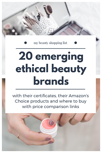emerging ethical beauty brands and products